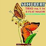 David Oistrakh Schubert: Trio No. 1 In B Flat Major, Op. 99