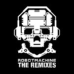 Dynamik Bass System Robotmachine - The Remixes