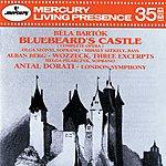 London Symphony Orchestra Bartók: Bluebeard's Castle / Berg: Wozzeck (Excerpts)