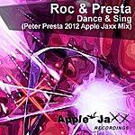 Roc & Presta Dance & Sing