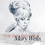 Mary Wells The One And Only - Mary Wells