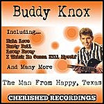 Buddy Knox The Man From Happy,Texas
