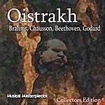 David Oistrakh Oistrakh - Brahms, Chausson, Beethoven, Godard