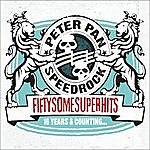 Peter Pan Speedrock Fiftysomesuperhits