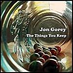 Jon Gorey The Things You Keep