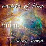 Nancy Lamka Corridor Of Time
