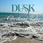 Dusk Christmas Tides