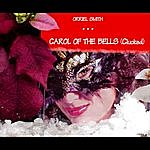 Orriel Smith Carol Of The Bells (Clucked)