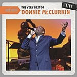 Donnie McClurkin Setlist: The Very Best Of Donnie Mcclurkin Live