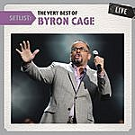 Byron Cage Setlist: The Very Best Of Byron Cage Live