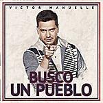 Victor Manuelle Busco Un Pueblo (Deluxe Edition)