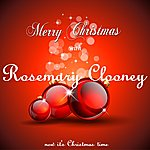 Rosemary Clooney Merry Christmas With Rosemary Clooney (Now It's Christmas Time)