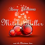 Mitch Miller Merry Christmas With Mitch Miller (Now It's Christmas Time)