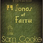 Sam Cooke Songs Of Faith (30 Songs For Pray The Lord)