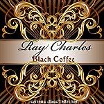 Ray Charles Black Coffee