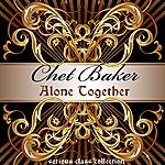 Chet Baker Alone Together