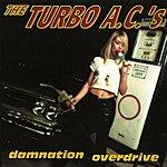 The Turbo A.C.'s Damnation Overdrive (Deluxe Edition)