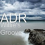 A.D.R. Willie's Groove