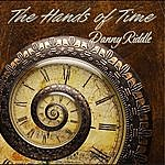 Danny Riddle The Hands Of Time