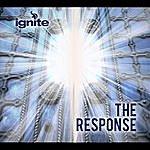Ignite The Response