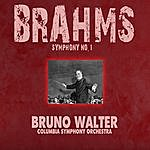 Bruno Walter Brahms: Symphony No. 1 (Remastered)