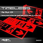 Timeless Band Timeless - Re Run Ep