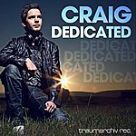 Craig Dedicated