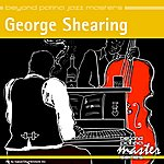 George Shearing Beyond Patina Jazz Masters: George Shearing