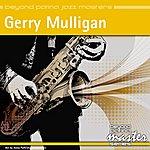 Gerry Mulligan Beyond Patina Jazz Masters: Gerry Mulligan