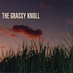 The Grassy Knoll The Grassy Knoll