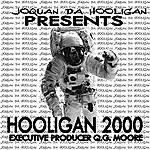 Joquan Da Hooligan Hooligan 2000