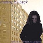 Melany Joy Beck Built For Comfort Not Speed
