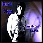 David Diggs Westcoast Revisit