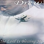 Drew The Lord Is Blessing Me