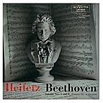 Jascha Heifetz Beethoven: Sonata No. 3 In E-Flat, Op. 12, No. 3, Sonata No. 6, Op. 30, No. 1 In A