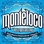 Monte Loco Getaway (Feat. Fingazz)