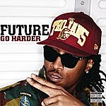 Future Go Harder