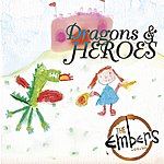 The Embers Dragons & Heroes - Single