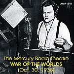 Orson Welles The Mercury Radio Theatre - War Of The Worlds (Oct. 30, 1938)