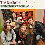 The Nuclears Nuclear Winter Wonderland