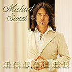 Michael Sweet Touched