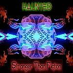 The Haunted Stranger Than Fiction