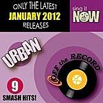 Off The Record January 2012 Urban Smash Hits (R&B, Hip Hop)