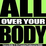 Face All Over Your Body (Feat. Dre Promise) - Single