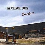 The Chinch Bugs Broke