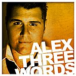 Alex Three Words - Single