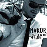Nakor Stand By Me (The Album)