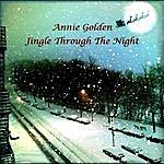 Annie Golden Jingle Through The Night 2011 (Remix)
