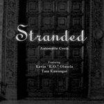 "Antoniette Costa Stranded (Feat. Kevin ""K.O."" Olusola & Tara Kamangar)"