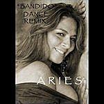 Aries Bandido (Dance Remix)